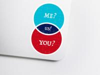 Me? You? Us!
