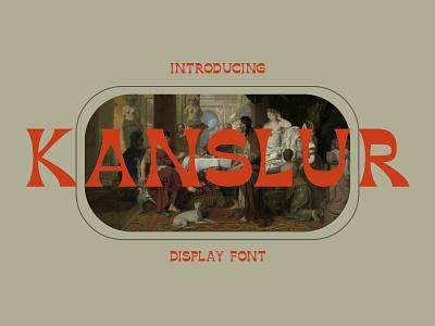 KANSLUR - DISPLAY FONT abc graphic design graphic design fonts display