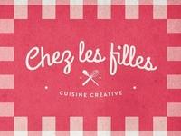 Chez les filles - Creative Cooking