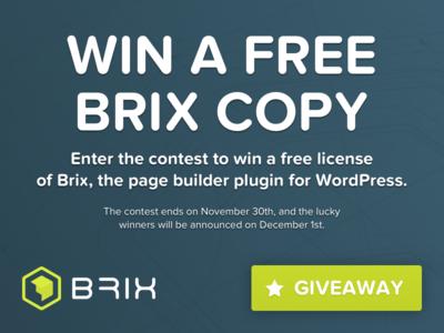 Brix WordPress page builder Giveaway page builder plugin wordpress contest free giveaway