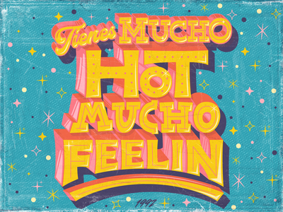 Tienes mucho HOT, mucho feelin´ music cover art typographic graphic design branding design typography monterrey illustration diseño type lettering letter handlettering