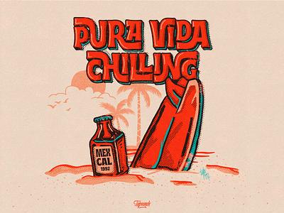 Pura Vida Chilling beach surf mezcal chilling mexico cartoon illustration illustration art cartoon handmade graphic design vector monterrey diseño illustration type lettering letter handlettering