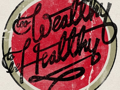 Too Wealthy To Be Healthy distress lucky strike cigarettes poster hand lettering lettering design typography