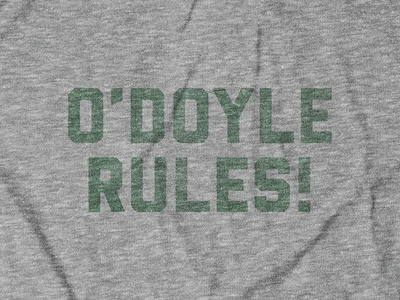 O'DOYLE RULES! Design for Buy Me Brunch apparel design shirt design tee design st. patricks day movie billy madison kcco