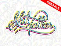 Shit Talker - CMYK - Sticker Presale