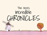 The Hero's Incredible Chronicles