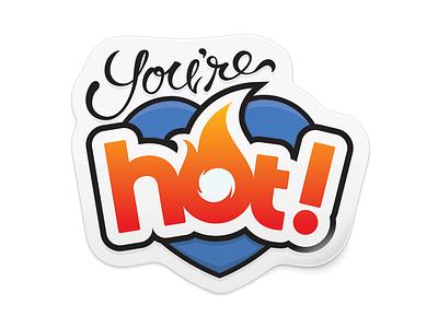 You're Hot! hon sticker