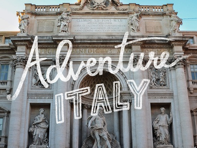 Adventure Italy - hand lettering series hand lettering travel series photography adventure italy script typography type
