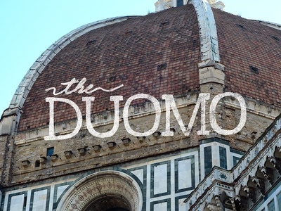 Adventure Italy | The Duomo - hand lettering series and lettering travel series photography adventure italy script typography type