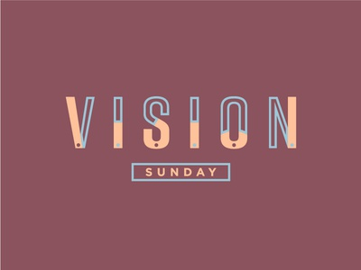 Vision Sunday event series sunday vision pastel typography