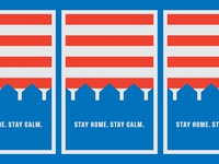 Stay Home. Stay Calm.