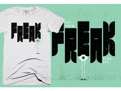 Freak Flag Shirt