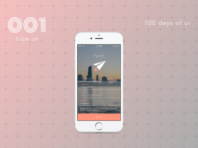 100 Days of UI - #001 Sign Up design mobile ios iphone signup ux ui dailyui
