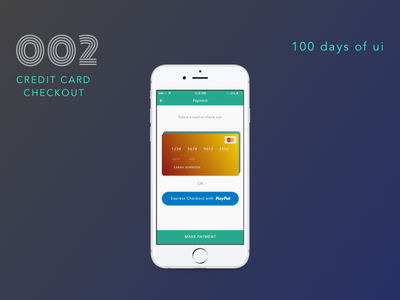 100 Days of UI - #002 Credit Card Checkout dailyui pay card finance credit card design app ios iphone ux ui