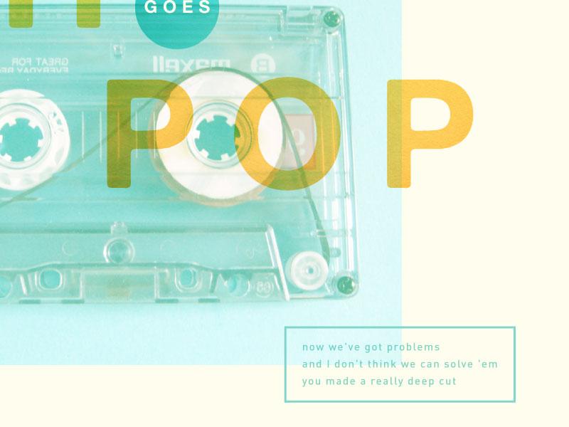 YTH Goes Pop | 3 of 3 lyrics overlay texture pattern pop layers typography sermon series youth