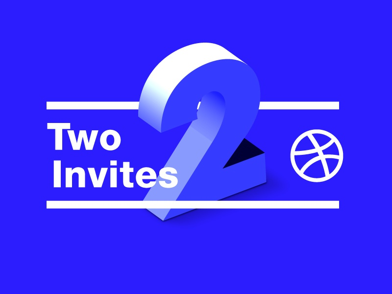 Dribbblers Wanted! Two Invites number type blue two invite dribbble
