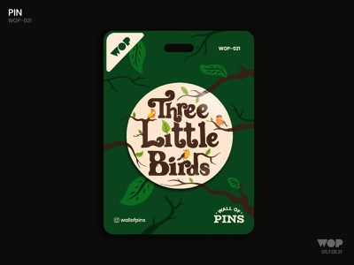 WOP 021 photoshop wallofpins pinbutton badgedesign trees birds illustration bobmarley threelittlebirds