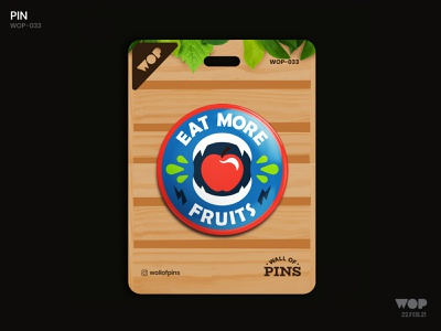 WOP 033 patch eatmorefruits fruits cool typography logo pinbutton design adobe wallofpins illustration badgedesign