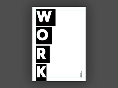 Work (Blankposter) work poster typo typography font type print blankposter