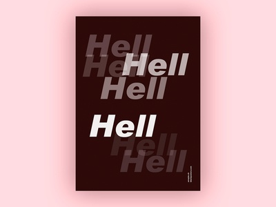 Hell (Blankposter) arial hell poster typo typography font type print blankposter