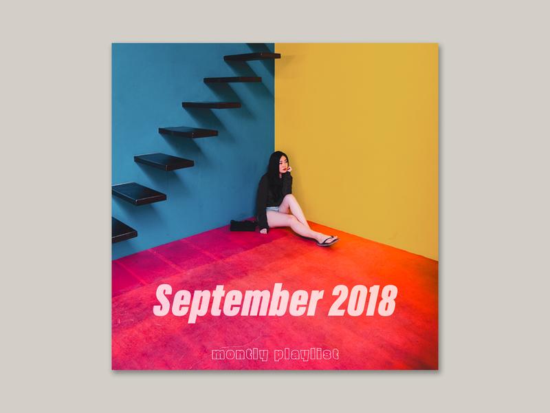 Spotify Playlist Cover (September 2018) playlists texture color unsplash mockup streaming spotify typography artwork music artwork music playlist