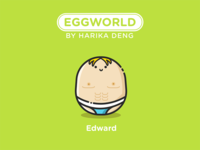 Edward From EggWorld!