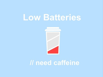 Low Batteries cup glass energy empty blue low cofee coffee app coffee charger charging batteries battery caffeine coffe illustration
