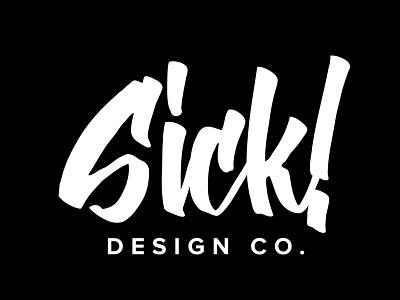 Sick! Design Co. Rebrand minimal logo design logo hand lettering black and white
