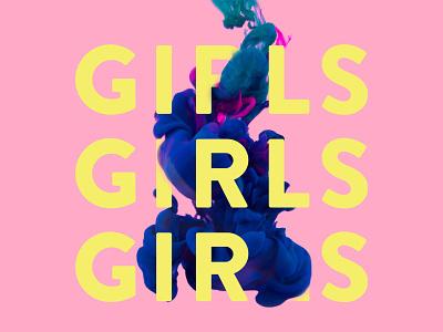 Girls Girls Girls album type 3d minimal water yellow ink pink