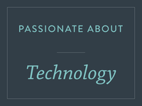 Passionate about technology
