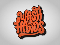 Wash Yo Hands grainy grain texture illustration quarantine hands wash vector branding typography hand lettering handlettering design graphic design