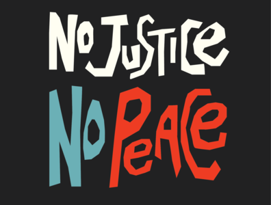 No Justice, No Peace america revolution george floyd blm illustration peace justice black lives matter