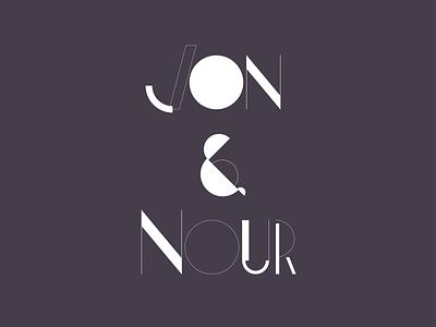 Jon & Nour poster custom typography font design