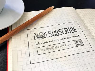 Burger Artist Subscribe DailyUI 001 sketch sign up burger form email subscribe dailyui