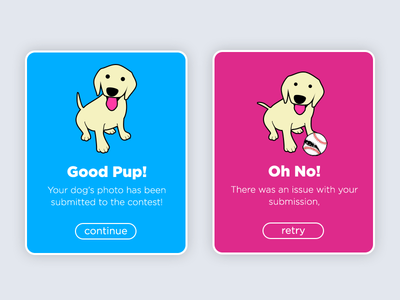 Success vs Fail - DailyUI #011 alert error dog dailyui modal failure success