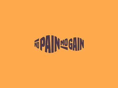 No Pain No Gain typography feet gain pain no