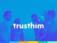 Trusthim identity