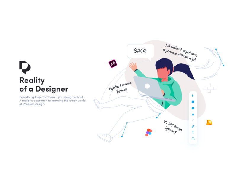 Reality of a Designer Illustration adobe xd branding logo design product design vector minimal class online course course illustration