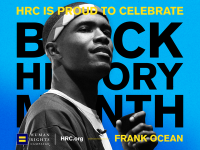 HRC: Black History Month   Frank OCean branding art direction typography