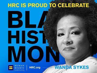 HRC: Black History Month | Wanda Sykes branding art direction typography