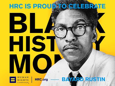 HRC: Black History Month   Bayard Rustin branding art direction typography