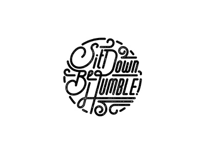 """""""HUMBLE"""" Typography top dawg entertainment sit down be humble tde hand-drawn vector lettering typography kendrick lamar humble"""