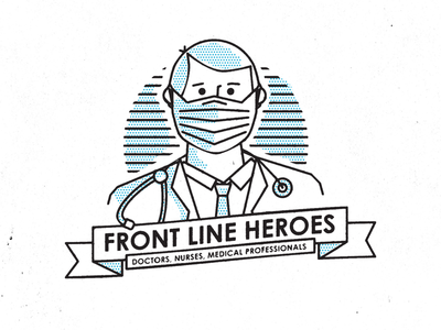 Front Line Heroes flatten the curve stay home covid19 badge heroes hero medical professional nurse doctor
