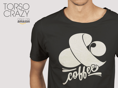 & (Ampersand) Coffee T-Shirt by Torso Crazy t-shirt design t-shirt coffee
