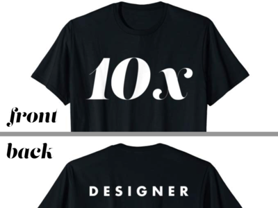 10x - Designer (2-sided t-shirt)
