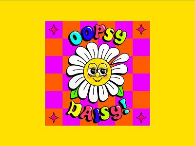 OOPSY DAISY! checkeredpattern checkerboard womenindesign creative maximalism maximalistdesign boldcolours colourfuldesign colourclash fanart daisyillustration daisydesign oopsydaisy funwithtype typographydesign typography graphicdesign illustration illustrator adobeillustator
