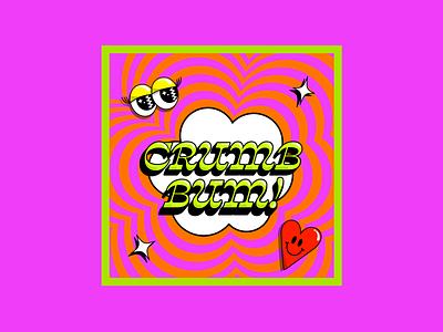 Crumb Bum! creativewomenclub womenofcreation womenindesign heartdesign heartillustration clouddesign cloudillustration colourfuldesign colourclash boldcolours digitaldesign digitalart funwithtype typographydesign typography graphicdesign creative illustration illustrator adobeillustator