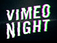 Vimeo Night #1