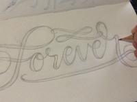 Forever Lettering Sketch