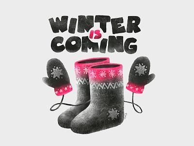 Winter Is Coming      felt boots mittens snow winter 13mu illustration den parukedonos